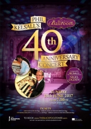 Phil Kelsall's 40th Anniversary Concert