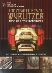 New Book - The Mighty Regal Wurlitzer